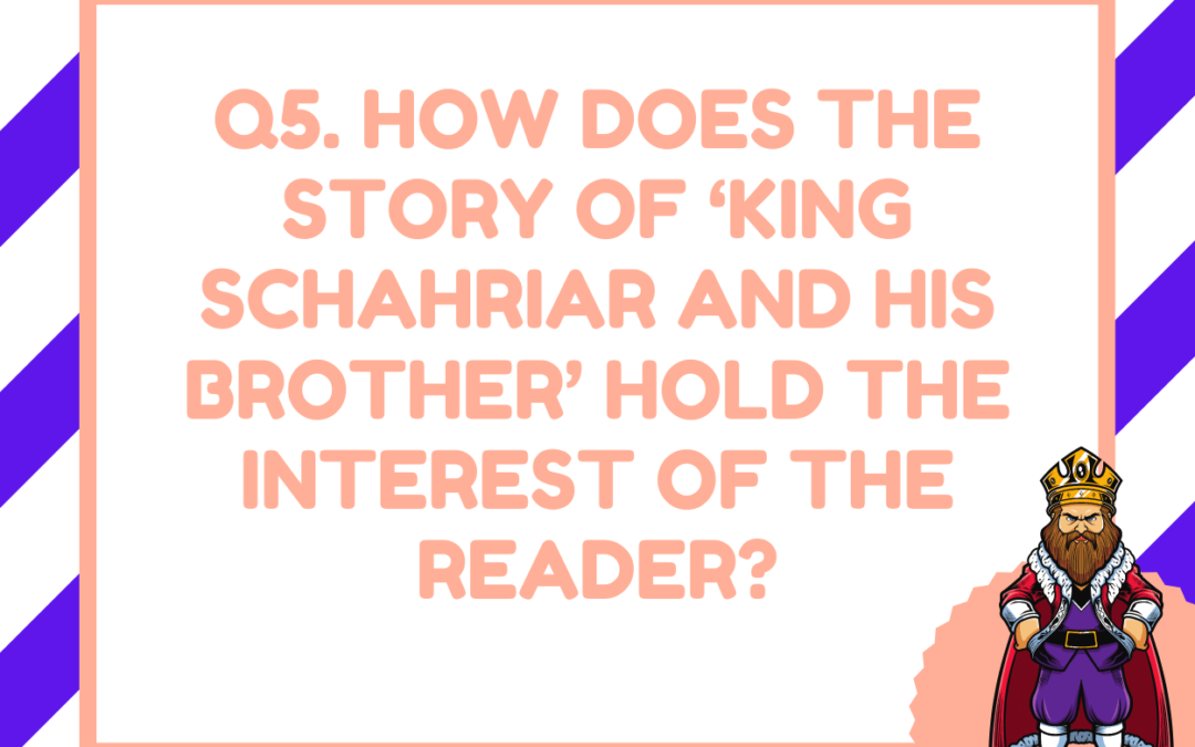 How does the story of 'King Schahriar and his brother' hold the interest of the reader?