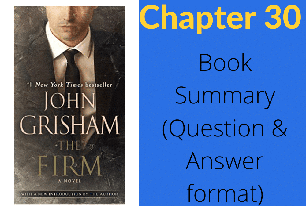 The Firm by John Grisham book summary chapter 30